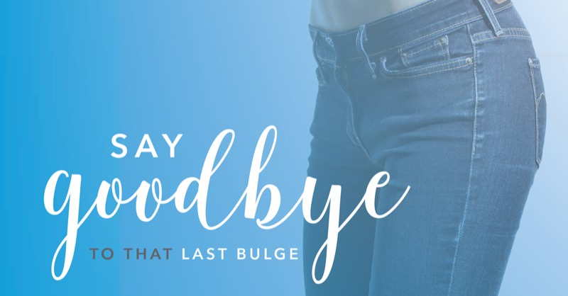 Say goodbye to that last bulge